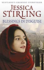 Blessings in Disguise by Jessica Stirling
