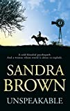 Brown, Sandra: Unspeakable, Import