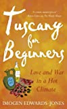 Edwards-Jones, Imogen: Tuscany for Beginners-Early Export