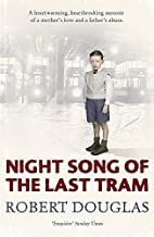 Night Song of the Last Tram: A Glasgow…