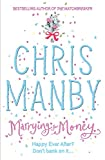 Chris Manby: Marrying for Money