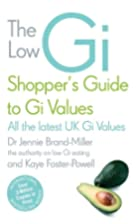 The Low GI Shopper's Guide to GI Values by…