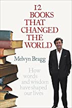 12 Books That Changed the World by Melvyn…
