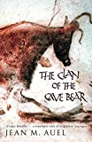 Auel, Jean M: Clan of the Cave Bear (Earths Children 1)