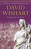 David Wishart: Illegally Dead