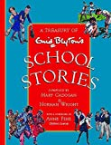 Blyton, Enid: A Treasury of Enid Blyton School Stories