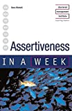 Dena Michelli: Assertiveness in a Week