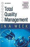 MacDonald, John: Total Quality Management in a Week