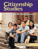 Mitchell, Mike: Citizenship Studies for Aqa Gcse Short Course