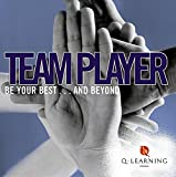 Gosling, Lesley: Team Player: Be Your Best... And Beyond