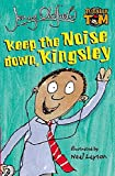 Oldfield, Jenny: Keep the Noise Down, Kingsley