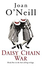 Daisy Chain War by Joan O'Neill
