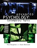 Houghton, Pete: Advanced Psychology: Contemporary Topics (Arnold Publication)