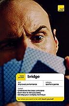 Teach Yourself Bridge by David Bird