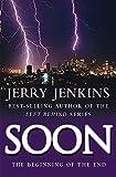 Jenkins, Jerry B.: Soon (Underground Zealot Series #1)