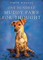 One Hundred Muddy Paws for Thought by Simon…