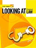 Turner, Chris: Looking at Criminal Law