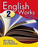 Catron, John: English Works: Teacher's Resource Bk. 2 (English Works Series)