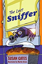 The Last Sniffer by Susan P. Gates