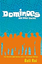 Dominoes and Other Stories by Bali Rai