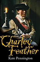 Charley Feather by Jenny Oldfield