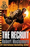 Muchamore, Robert: The Recruit: Bk. 1 (CHERUB)