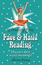 Face & hand reading by Theresa Cheung