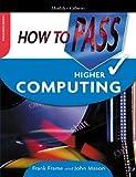 Mason, John: How to Pass Higher Computing