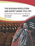 Wright, John: Russian Revolution and the Soviet Union 1910-1991: Gcse Modern World History for Edexcel