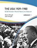 Wright, John: The USA 1929-1980: GCSE Modern World History for Edexcel