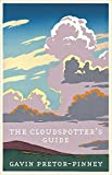 GAVIN PRETOR-PINNEY: THE CLOUDSPOTTER'S GUIDE