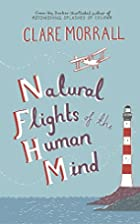 Natural Flights of the Human Mind by Clare…