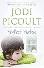 Perfect Match, The by JODI PICOULT