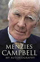 Menzies Campbell: My Autobiography by…