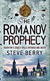 Steve Berry: The Romanov Prophecy