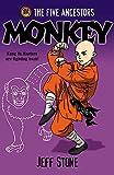 Stone, Jeff: Monkey (Five Ancestors)