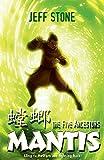 Jeff Stone: Mantis (Five Ancestors S.)