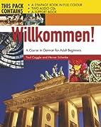 Willkommen by Heiner Schenke