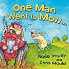One Man Went to Mow by Rose Impey