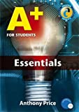 Price, Anthony: A+ for Students: Essentials (Hodder Arnold Publication)