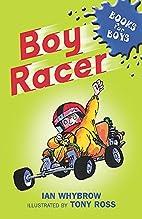 Boy Racer (Books for Boys) by Ian Whybrow