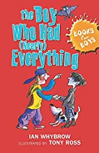 Boy Who Had (Nearly) Everything (Books for…