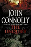 JOHN CONNOLLY: Unquiet, The