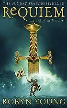 Requiem (Brethren Trilogy 3) by Robyn Young