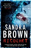 Brown, Sandra: Ricochet