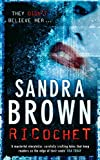 Sandra Brown: Ricochet