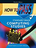 Mason, John: How to Pass Standard Grade Computing Studies