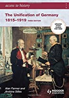 The Unification of Germany 1815-1919 (Access…