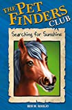 Baglio, Ben M.: Searching for Sunshine (Pet Finders Club)