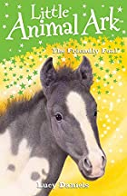 The Friendly Foal (Little Animal Ark) by…